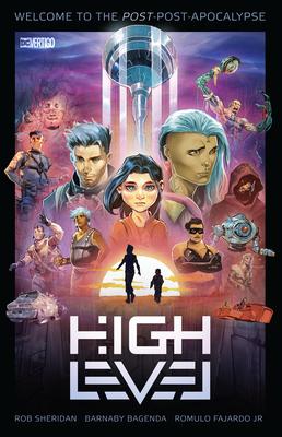 High Level Vol. 1 by Nate Piekos, Amancay Nahuelpan, Romulo Fajardo Jr., Rob Sheridan, Barnaby Bagenda, Omar Francia