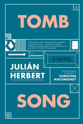 Tomb Song by Julian Herbert