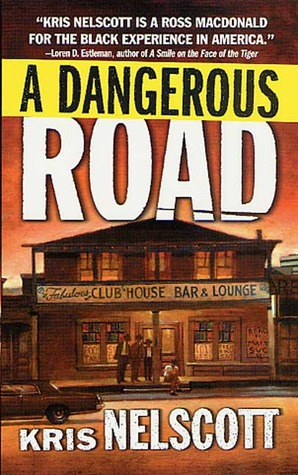 A Dangerous Road by Kris Nelscott, Kristine Kathryn Rusch