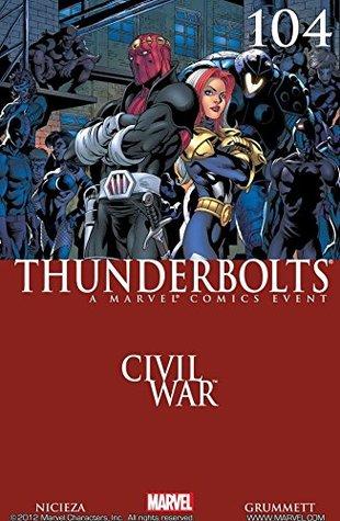 Thunderbolts (2006-2012) #104 by Richard Starkings, Albert Deschesne, Gary Erskine, Fabian Nicieza, J. Brown, Tom Grummett