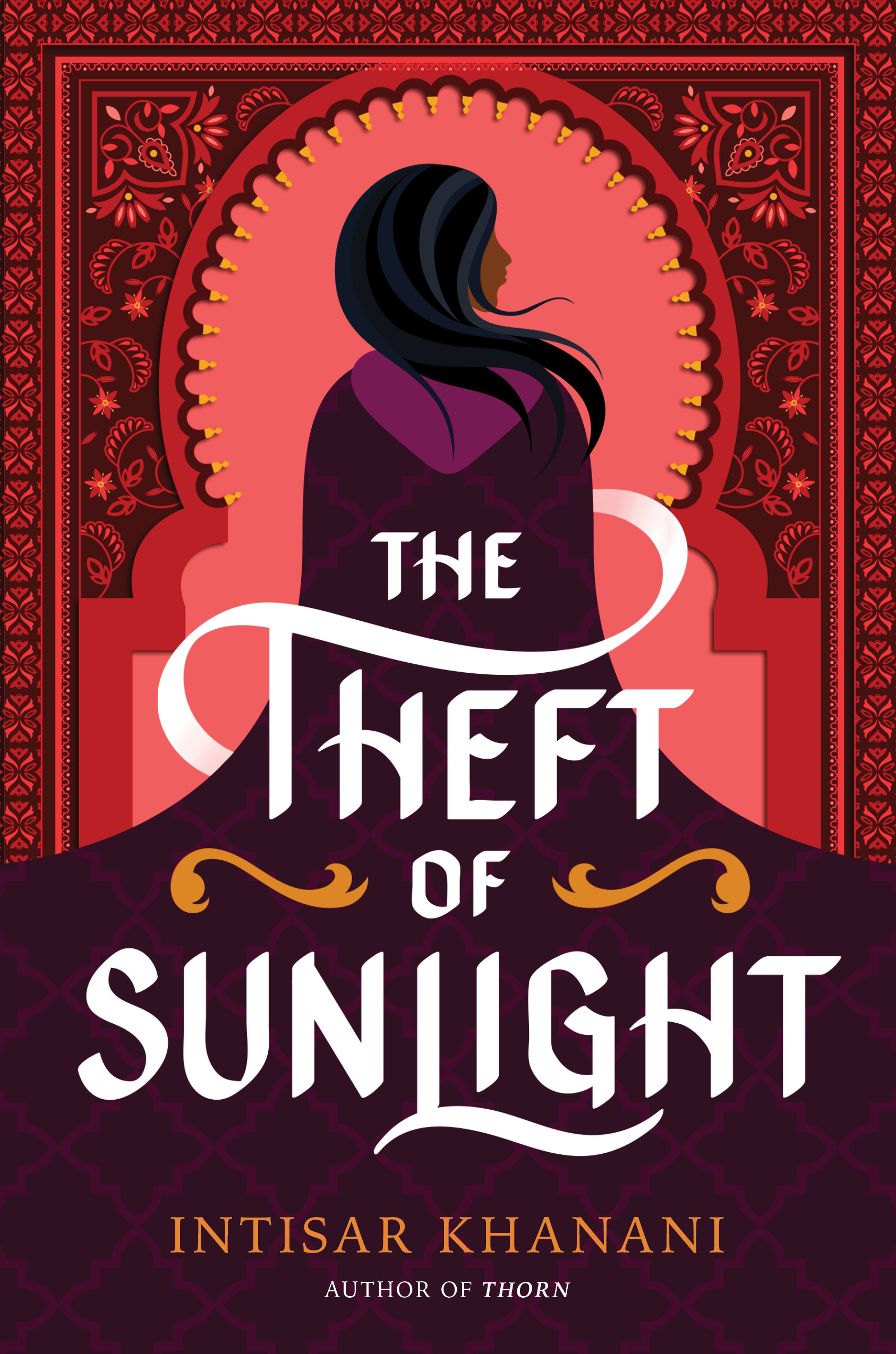 The Theft of Sunlight by Intisar Khanani