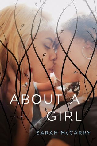 About a Girl by Sarah McCarry