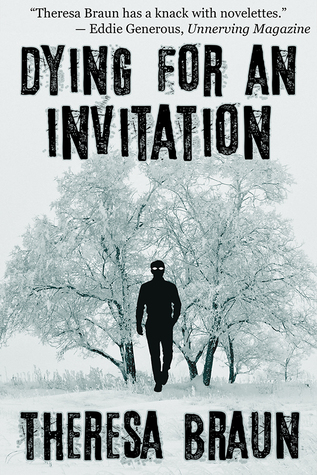 Dying for an Invitation by Theresa Braun