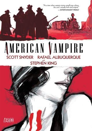 American Vampire, Vol. 1 by Scott Snyder, Rafael Albuquerque, Stephen King
