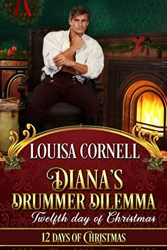 Diana's Drummer Dilemma by Louisa Cornell