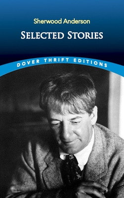 Selected Stories by Sherwood Anderson