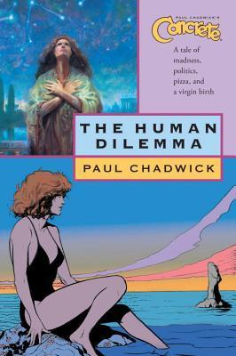 Concrete, Volume 7: The Human Dilemma by Paul Chadwick