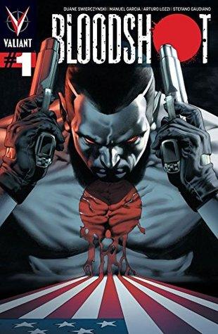 Bloodshot (2012- ) #1: Digital Exclusives Edition by Manuel García, Arturo Lozzi, Duane Swierczynski