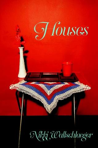 Houses by Nikki Wallschlaeger