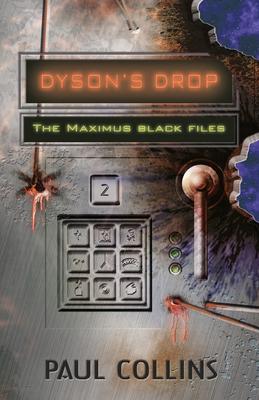 Dyson's Drop by Sean McMullen, Paul Collins