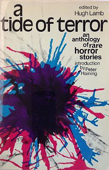 A Tide of Terror: An Anthology of Rare Horror Stories by Hugh Lamb, Peter Haining