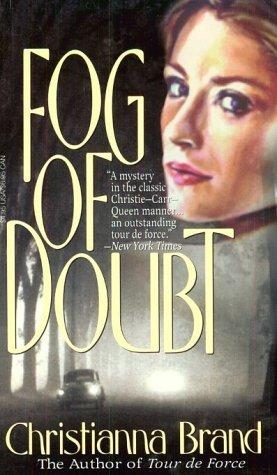 Fog of Doubt by Christianna Brand