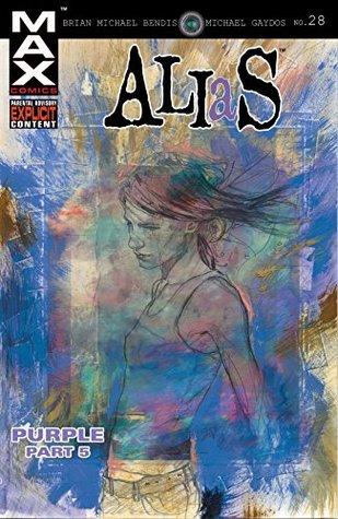 Alias (2001-2003) #28 by Brian Michael Bendis, Michael Gaydos, David W. Mack