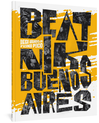 Beatnik Buenos Aires by Facundo Percio, Diego Arandojo