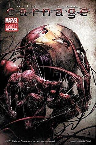 Carnage #4 by Zeb Wells, Clayton Crain
