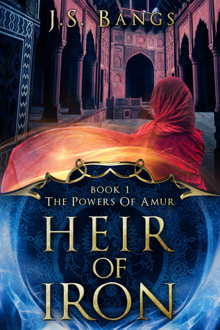 Heir of Iron by J.S. Bangs