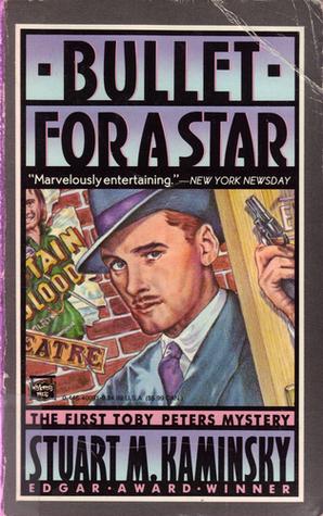 Bullet for a Star by Stuart M. Kaminsky