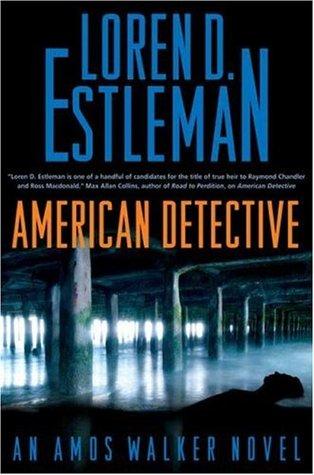 American Detective by Loren D. Estleman