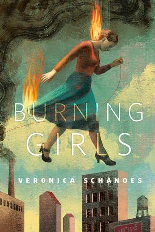 Burning Girls by Veronica Schanoes