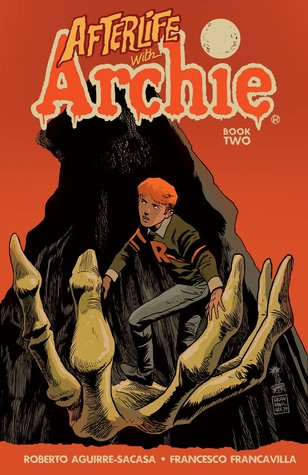 Afterlife with Archie, Vol. 2: Betty R.I.P. by Roberto Aguirre-Sacasa, Francesco Francavilla