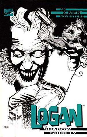 Logan: Shadow Society by Howard Mackie