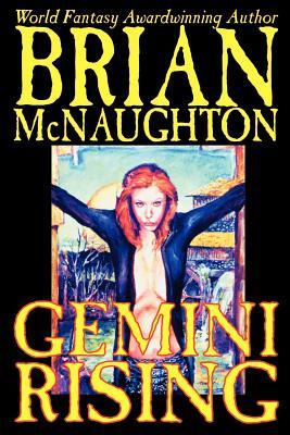 Gemini Rising by Brian McNaughton