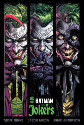 Batman: Three Jokers by Geoff Johns