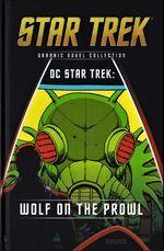 DC Star Trek: Wolf on the Prowl by Ricardo Villagrán, Alden McWilliams, Tony Isabella, Diane Duane, Tom Sutton, Arnold Drake, Bob Rozakis
