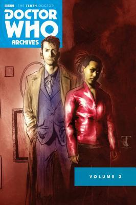 Doctor Who: The Tenth Doctor Archives Omnibus Volume 2 by John Reppion, Tony Lee, Leah Moore, Al Davison, Matthew Dow Smith