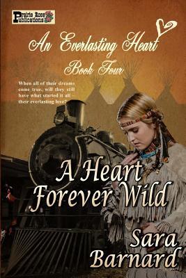 A Heart Forever Wild by Sara Barnard