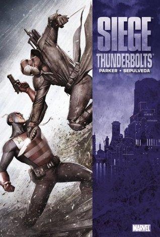 Siege: Thunderbolts by Miguel Sepulvida, Jeff Parker, Miguel Sepúlveda