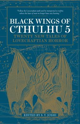 Black Wings of Cthulhu (Volume 5) by S. T. Joshi