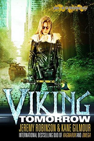 Viking Tomorrow by Kane Gilmour, Jeremy Robinson