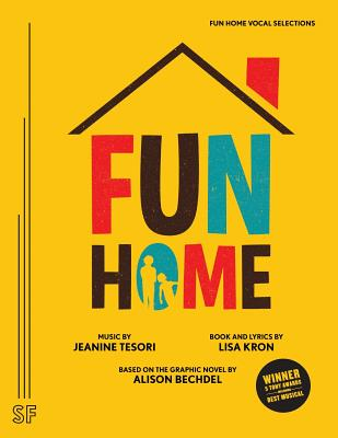 Fun Home Vocal Selections by Jeanine Tesori, Lisa Kron