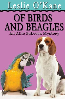 Of Birds and Beagles by Leslie O'Kane