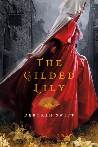 The Gilded Lily by Deborah Swift