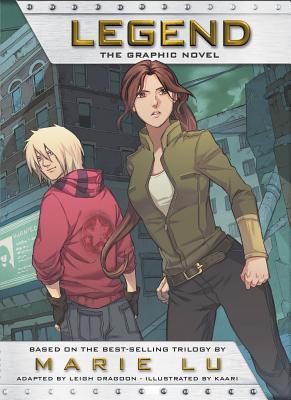 Legend: The Graphic Novel by Kaari, Marie Lu, Leigh Dragoon