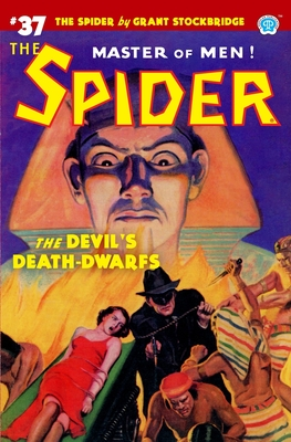 The Spider #37: The Devil's Death-Dwarfs by Norvell W. Page
