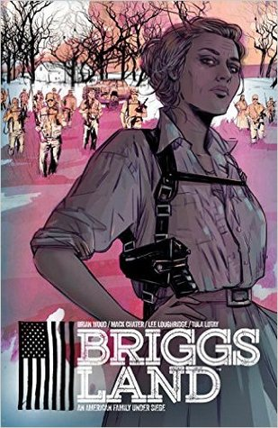 Briggs Land, Vol. 1: State of Grace by Jeremy Colwell, Nate Piekos, Mack Chater, Lee Loughridge, Brian Wood