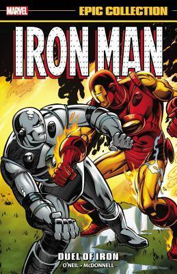 Iron Man Epic Collection Vol. 11: Duel of Iron by Dennis O'Neil, Luke McDonnell, Bob Harras, Peter B. Gillis, Don Perlin