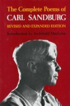 The Complete Poems of Carl Sandburg by Carl Sandburg