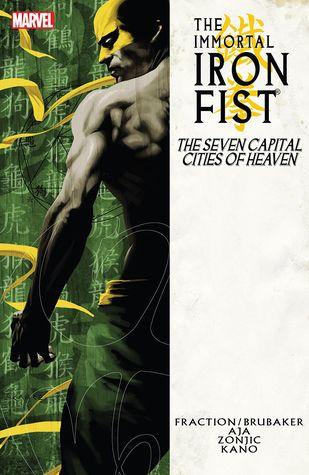 The Immortal Iron Fist, Volume 2: The Seven Capital Cities of Heaven by Howard Chaykin, Jelena Kevic-Djurdjevic, Ed Brubaker, David Aja, Matt Fraction, Dan Brereton