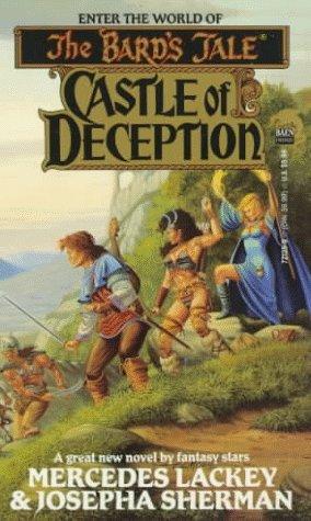 Castle of Deception by Mercedes Lackey, Josepha Sherman