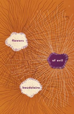 Flowers of Evil by Jackson Mathews, Charles Baudelaire, Marthiel Mathews