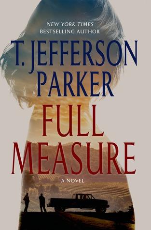Full Measure by T. Jefferson Parker