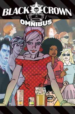 Black Crown Omnibus, Vol. 1 by Shelly Bond