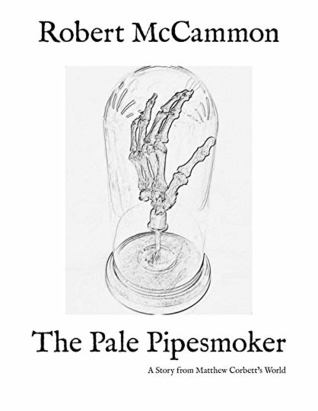 The Pale Pipesmoker by Robert R. McCammon