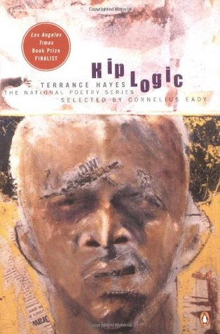 Hip Logic by Terrance Hayes