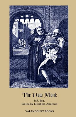 The New Monk by R., R. S., Matthew Gregory Lewis