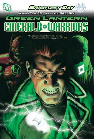Green Lantern: Emerald Warriors by Peter J. Tomasi, Fernando Pasarín, Cam Smith